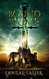 Bound by Love (Elven Princess Book 3)