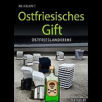 Ostfriesisches Gift. Ostfrieslandkrimi (Ostfriesland. Henriette Honig ermittelt 2) (German Edition)