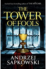 The Tower of Fools: From the bestselling author of THE WITCHER series comes a new fantasy Kindle Edition