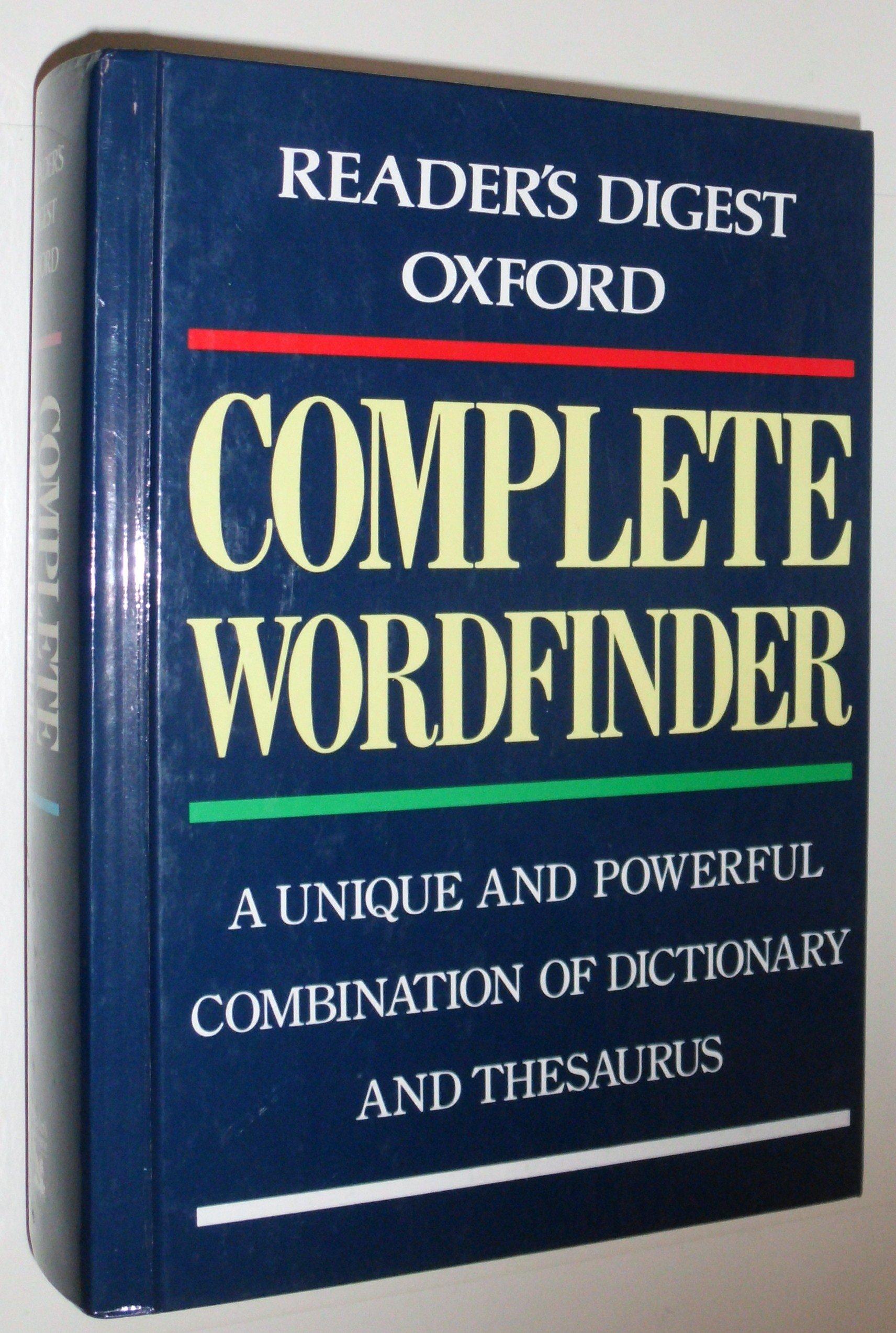 Reader's Digest Oxford Complete Wordfinder: Reader's Digest Editors:  9780895778949: Amazon.com: Books