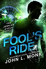 Fool's Ride (The Jenkins Cycle Book 2) Kindle Edition