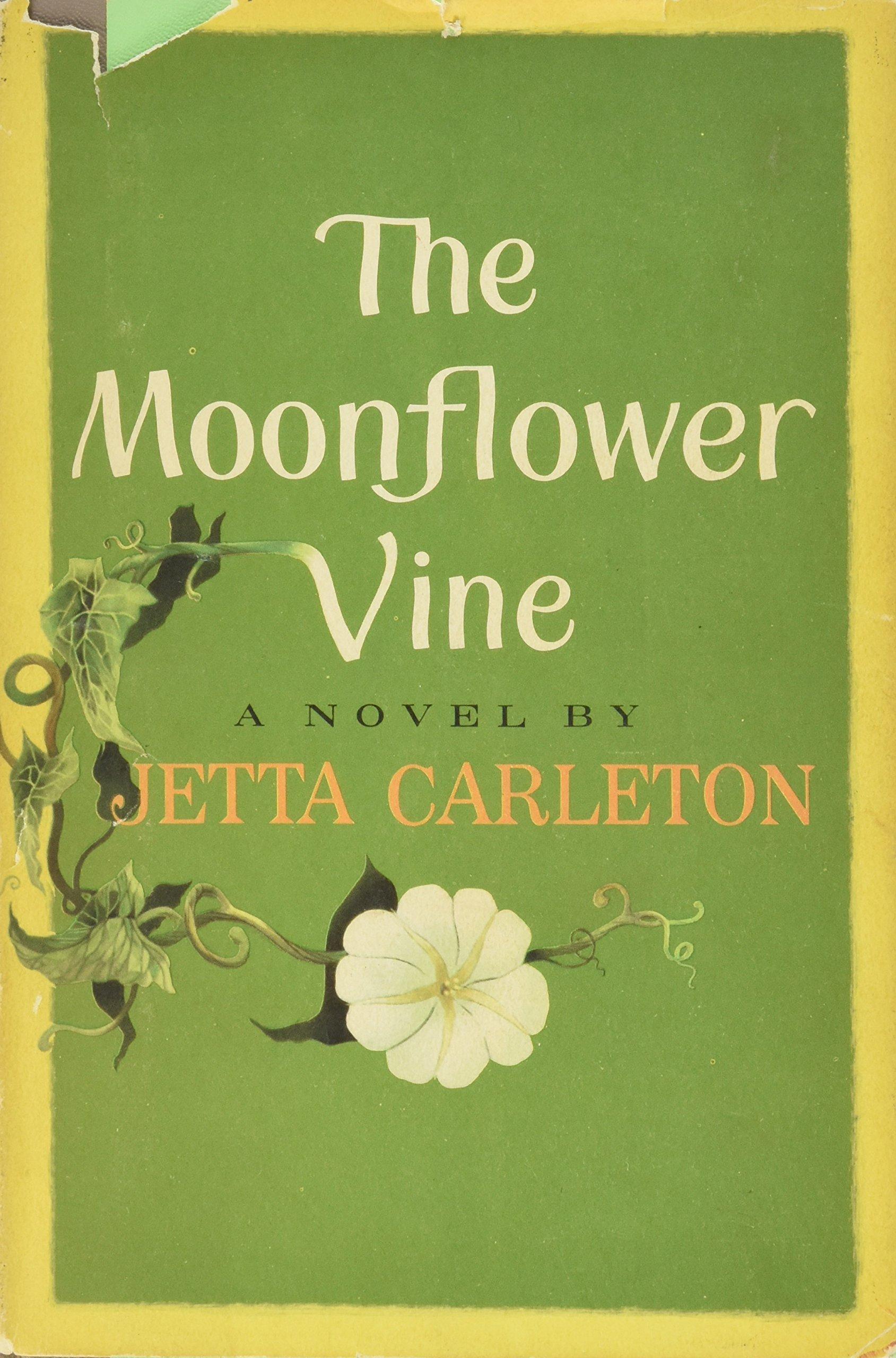 Read The Moonflower Vine By Jetta Carleton