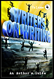 Writers on Writing Vol.4: An Author's Guide (Writers On Writing: An Author's Guide)
