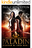 Paladin (Betrayed by Faith Book 1)