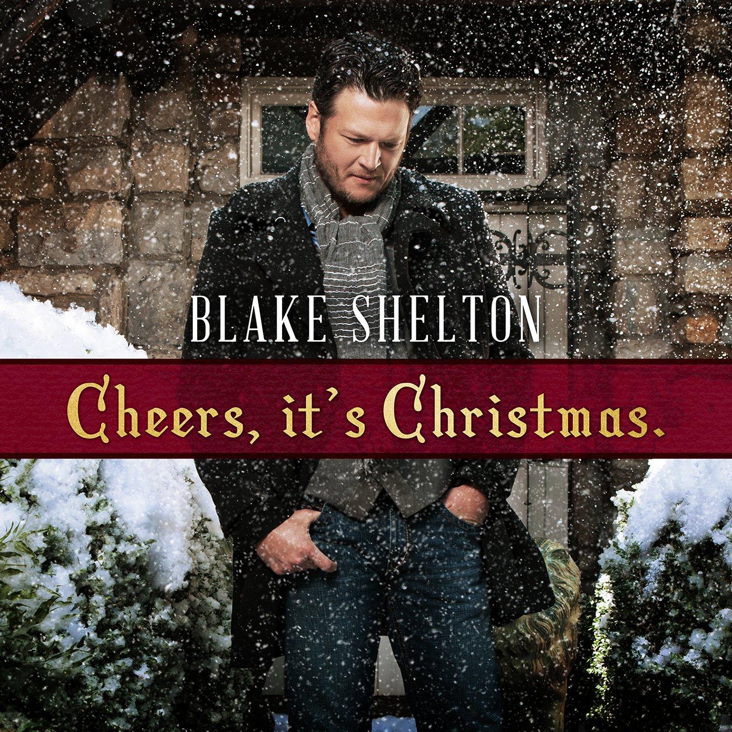 Blake Shelton - Cheers It\'s Christmas (2017 Edition) (CD)