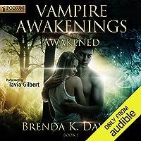 Awakened: Vampire Awakenings, Book 1