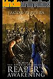 Reaper's Awakening: A Grimdark Epic Fantasy Adventure (Book One of The Essence Chronicles)