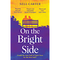 On the Bright Side: The heartbreaking, heartwarming feel-good read of 2021 (English Edition)
