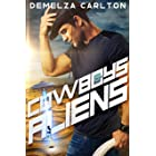 Cowboys and Aliens: An Alien Scifi Romance (Colony: Holiday Book 1)