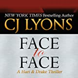 Face to Face: A Hart & Drake Thriller, Book 3