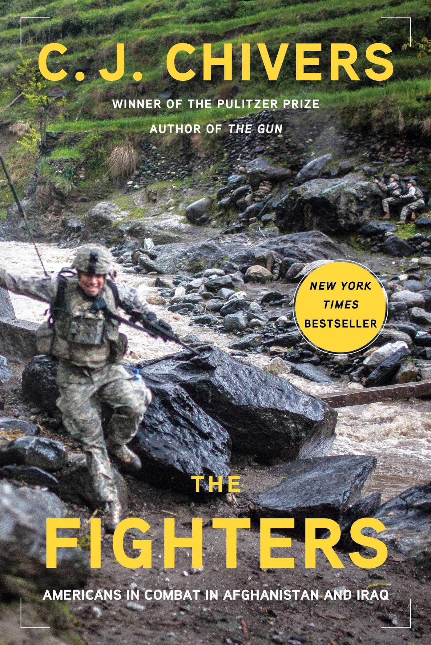 Iraq Combat Is Over And War Is History >> The Fighters C J Chivers 9781451676648 Amazon Com Books