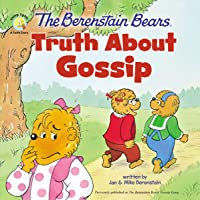 The Berenstain Bears Truth About Gossip (Berenstain Bears/Living Lights: A Faith Story)