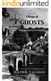 Village of Ghosts (DCI Arthur Ravyn Mystery Book 2)