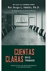 CUENTAS CLARAS DEVOCIONAL: CONSCIENTE DE LOS PRINCIPIOS MORALES Y LA ETICA EMPRESARIAL (Spanish Edition) Kindle Edition
