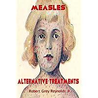 Measles: Alternative Treatments