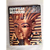 The Egyptian Museum Cairo: Official Catalogue