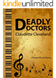 Deadly Doctors (Mystical Marvels Mysteries Book 1)