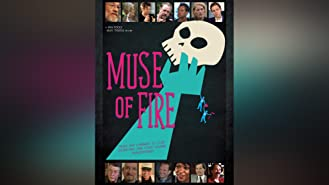 Muse of Fire: A Shakespearean Road Movie