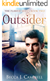 Outsider (The Flawed Series Book Two): A Romantic Supernatural Suspense Story