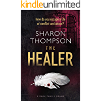 The Healer: a dark family drama