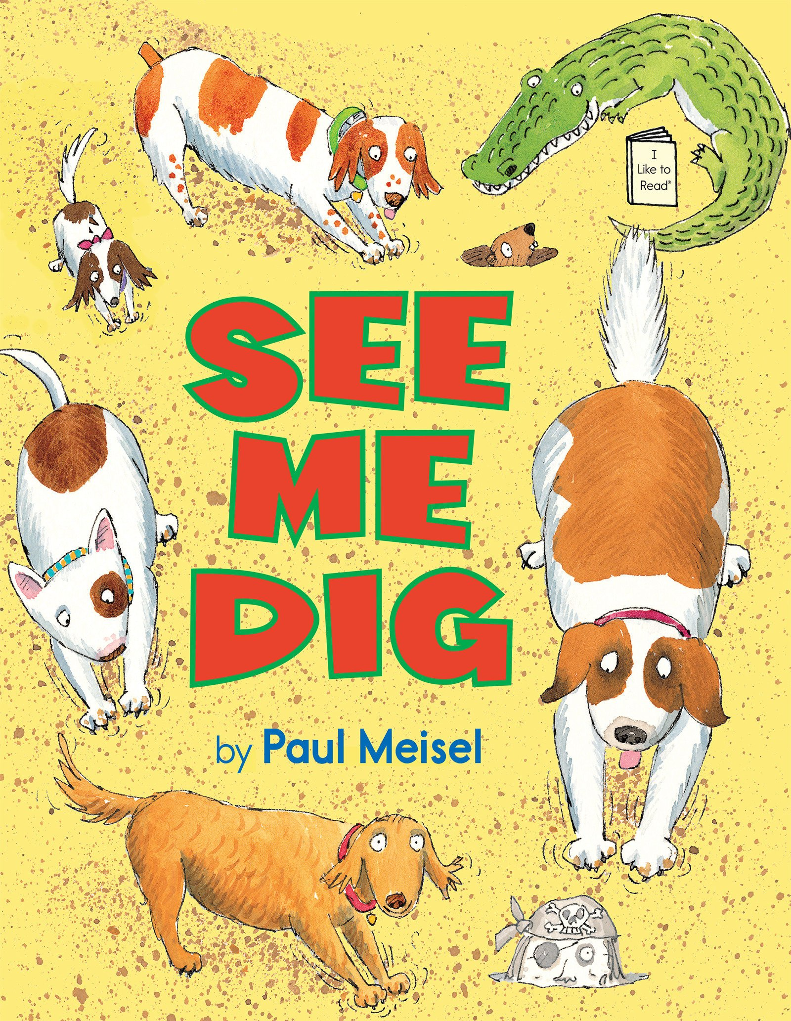 See Me Dig (I Like to Read) PDF ePub fb2 ebook