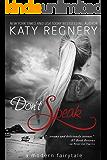 Don't Speak (a modern fairytale Book 5)