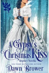 A Gypsy's Christmas Kiss: Scandal Meets Love (Connected by a Kiss Book 6) Kindle Edition