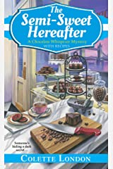 The Semi-Sweet Hereafter (A Chocolate Whisperer Mystery Book 3) Kindle Edition