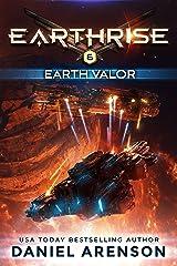 Earth Valor (Earthrise Book 6) Kindle Edition