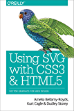 Using SVG with CSS3 and HTML5: Vector Graphics for Web Design (English Edition)