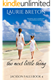 The Next Little Thing: Jackson Falls Book 4 (A Jackson Falls Novella)