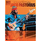 The Essential Jaco Pastorius Songbook (Bass Recorded Versions)