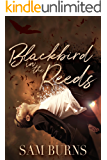 Blackbird in the Reeds (The Rowan Harbor Cycle Book 1)