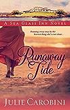 Runaway Tide: A Sea Glass Inn Novel