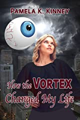 How the Vortex Changed My Life