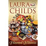 Haunted Hibiscus (A Tea Shop Mystery)