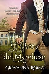 Il patto del marchese (Italian Edition) Kindle Edition
