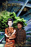 A New Year on Vega III: A Holiday to Remember