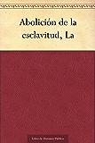Abolición de la esclavitud, La