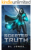 Scepter of Truth: A High Fantasy Action Adventure (The Inner Earth Chronicles Book 1)