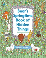 Bear's Springtime Book Of Hidden Things (A Search