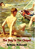 The Dog In The Chapel