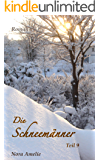 Die Schneemänner 9 – That's life. (Winterstory) (German Edition)