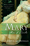 Mary: Mrs. A. Lincoln: A Novel