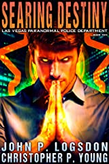 Searing Destiny (Las Vegas Paranormal Police Department Book 10) Kindle Edition