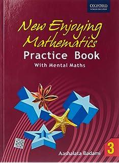 New Enjoying Mathematics Practice (Book – 3) price comparison at Flipkart, Amazon, Crossword, Uread, Bookadda, Landmark, Homeshop18