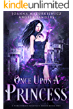 Once Upon a Princess (A Paranormal Romance Series Book 2)