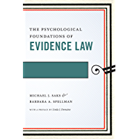 The Psychological Foundations of Evidence Law (Psychology and the Law)