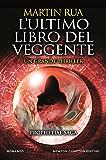 L'ultimo libro del veggente (Prophetiae Saga Vol. 3)