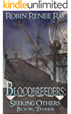 Bloodbreeders: Seeking Others